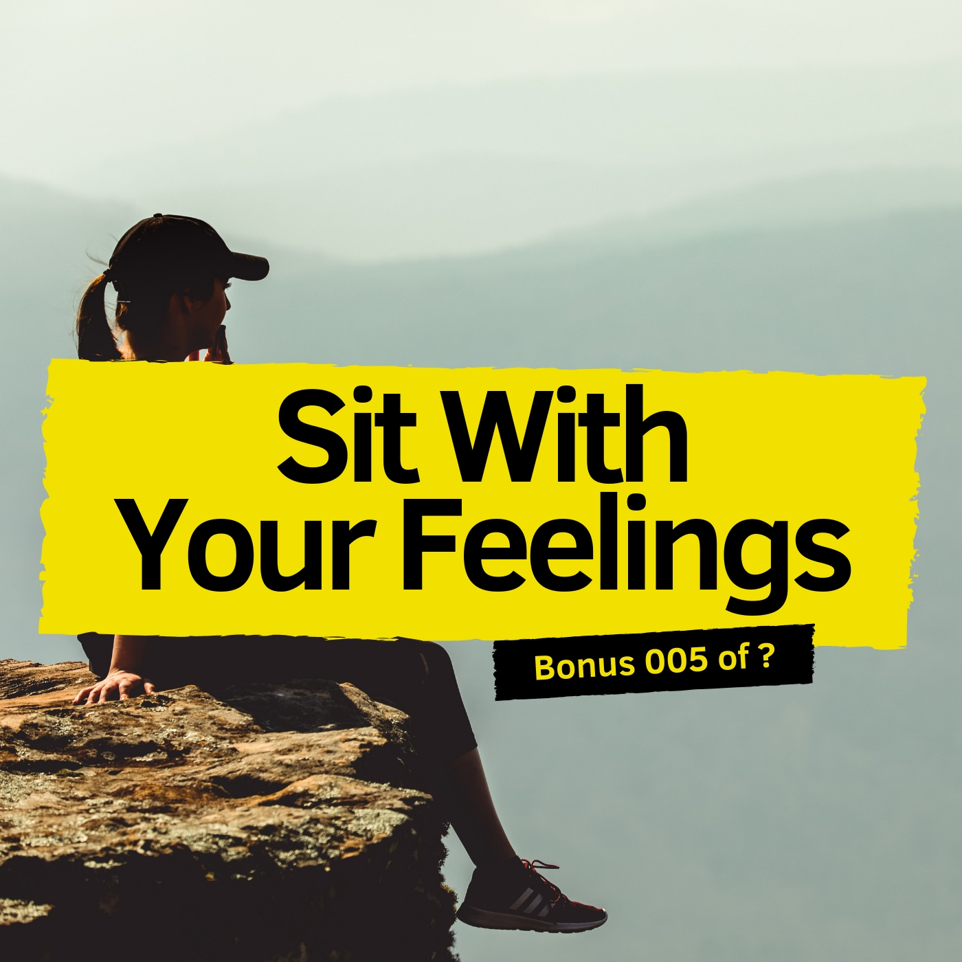 Sit With Your Feelings.jpg