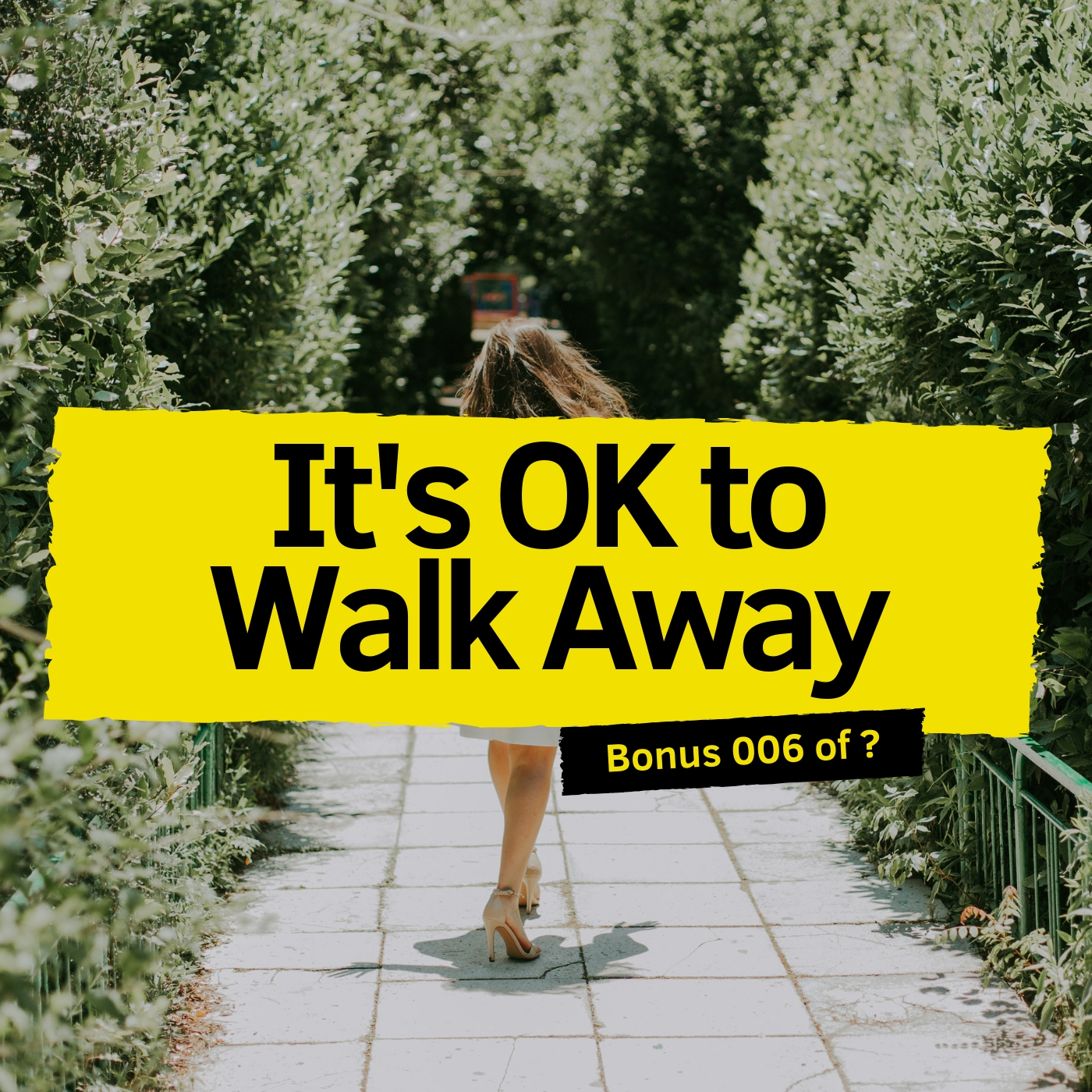 Its ok to walk away.jpg