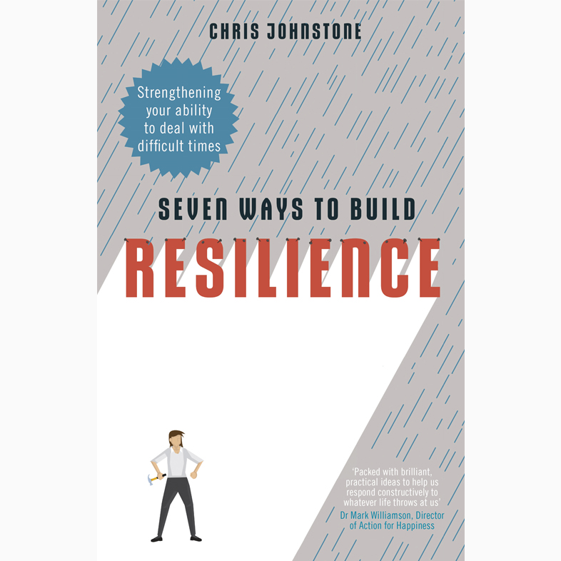 Seven-ways-to-build-resilience_Chris-Johnstone.jpg