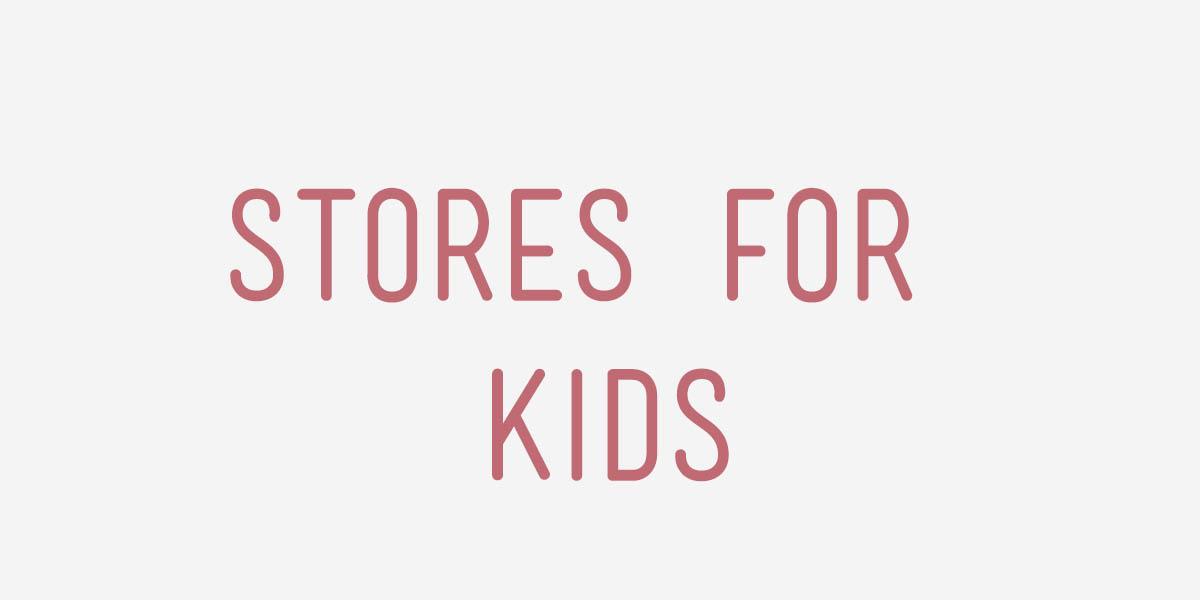 stores for kids.jpg