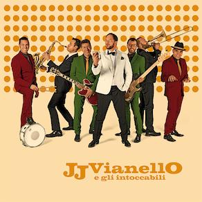 JJ Vianello e gli intoccabili album