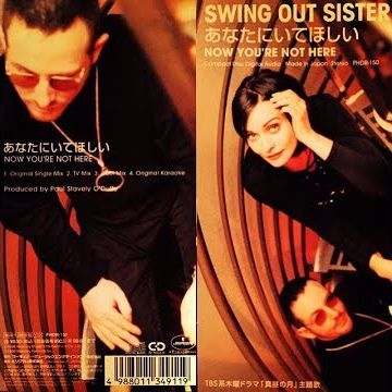 Swing Out Sister: Now You're Not Here -
