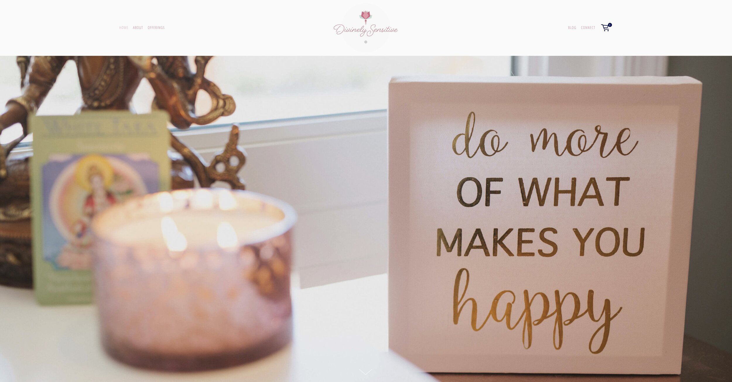 "A canvas that reads ""do more of what makes you happy"". This is the banner image for Divinely Sensitive's website designed by ServeCreate Squarespace Web Designer"