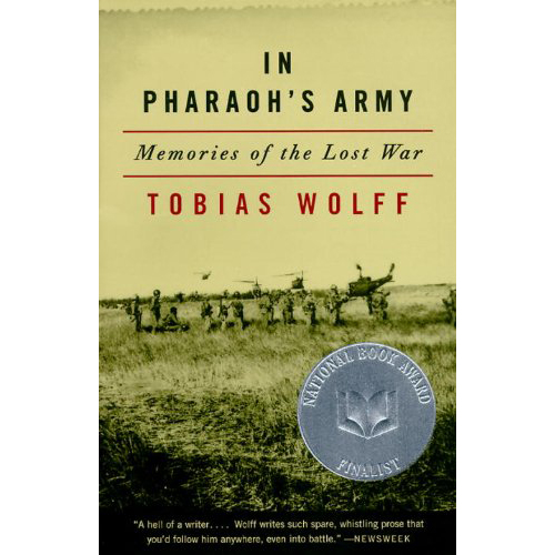 In Pharaoh's Army - by Tobias Wolff