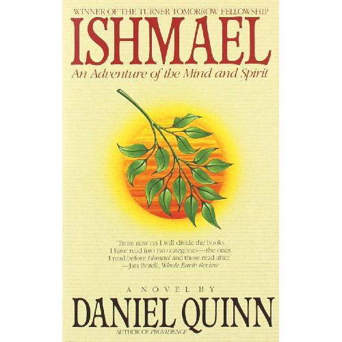 Ishmael - by Daniel Quinn