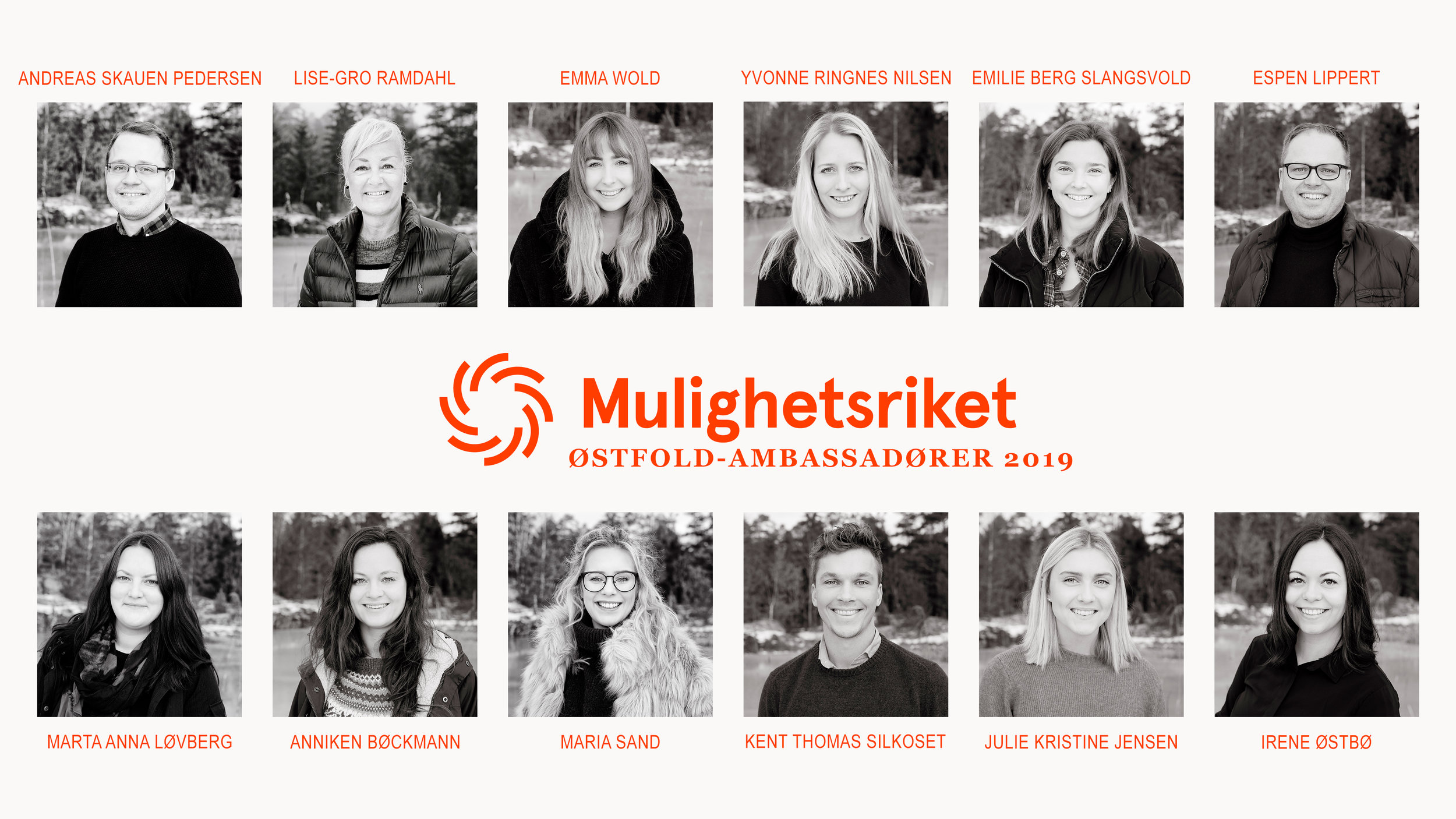 """ Mulighetsriket is working to promote Østfold by strengthening the knowledge of our county, opportunities and the business sector. One of the measures is the ambassador program, where 12 young and committed individuals have the opportunity to set focus on the area they are interested in. This way, they can help bring out the good stories and put Østfold and the business sector more clearly on the map. "" - Mulighetsriket"
