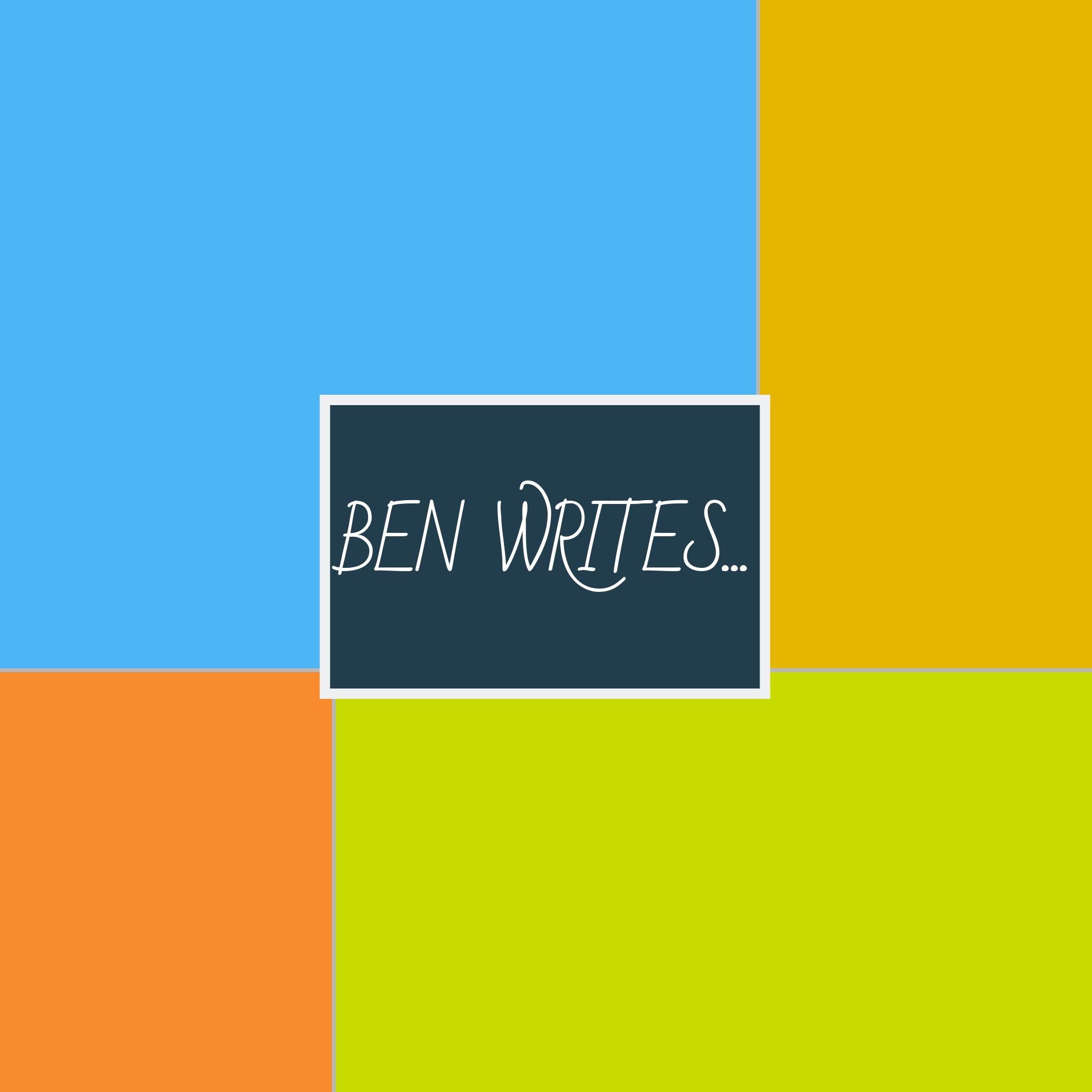 Copy of Copy of Copy of BEN WRITES-2.png