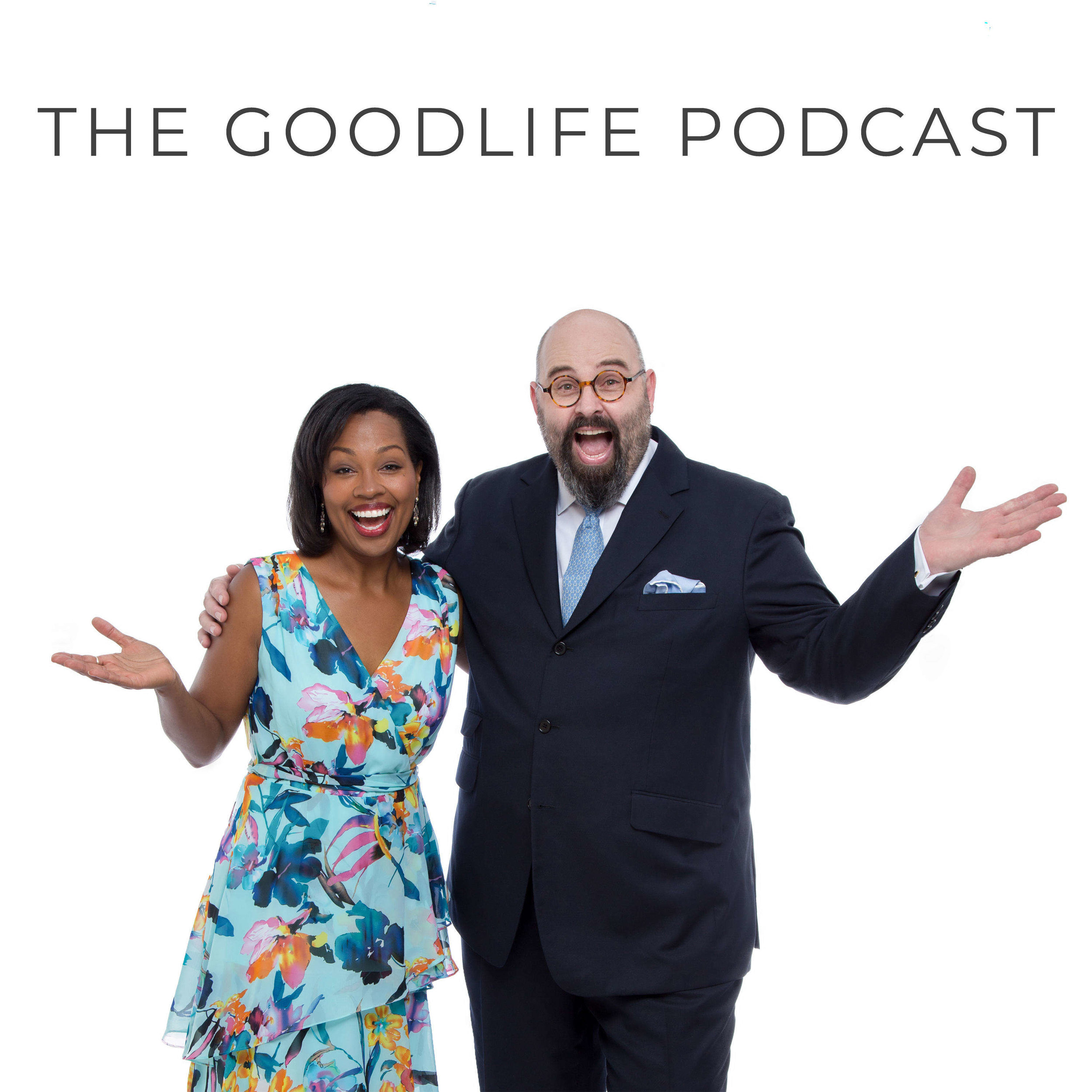 The Good Life Podcast Thumbnail.jpeg