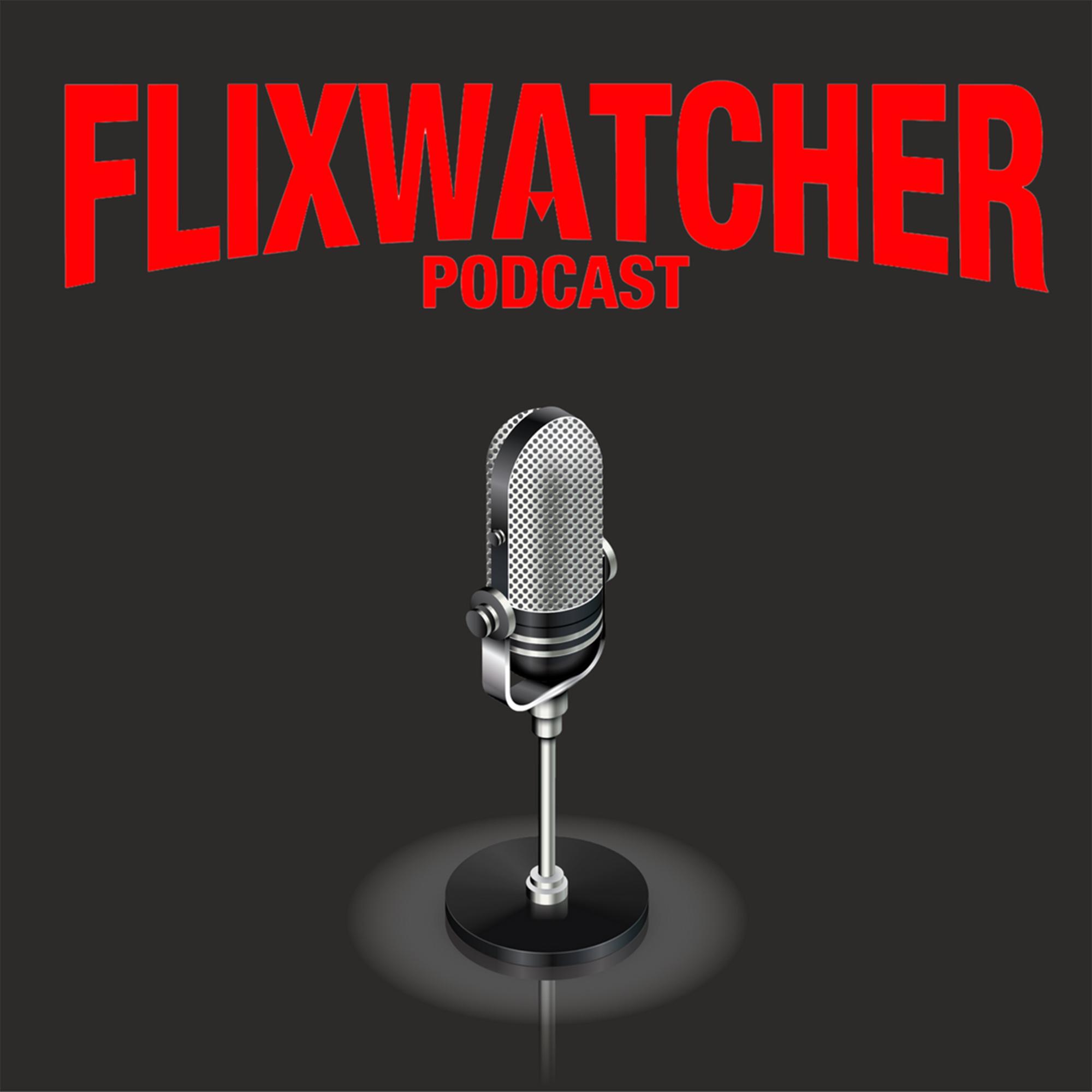 Flixwatcher Podcast Thumbnail.jpg