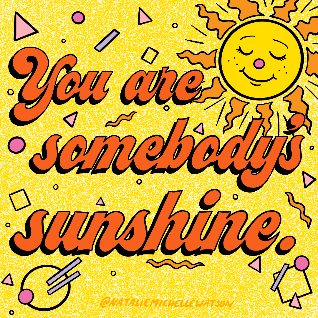 somebody's sunshine.PNG