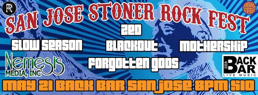 San Jose Stoner Rock Fest II (San Jose, Ca.)