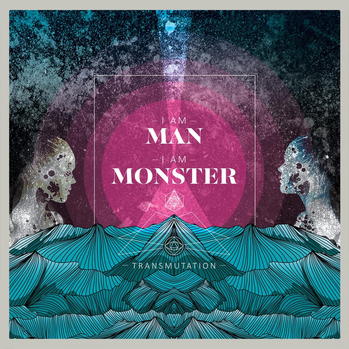 I am Man, I am Monster - Transmutation -