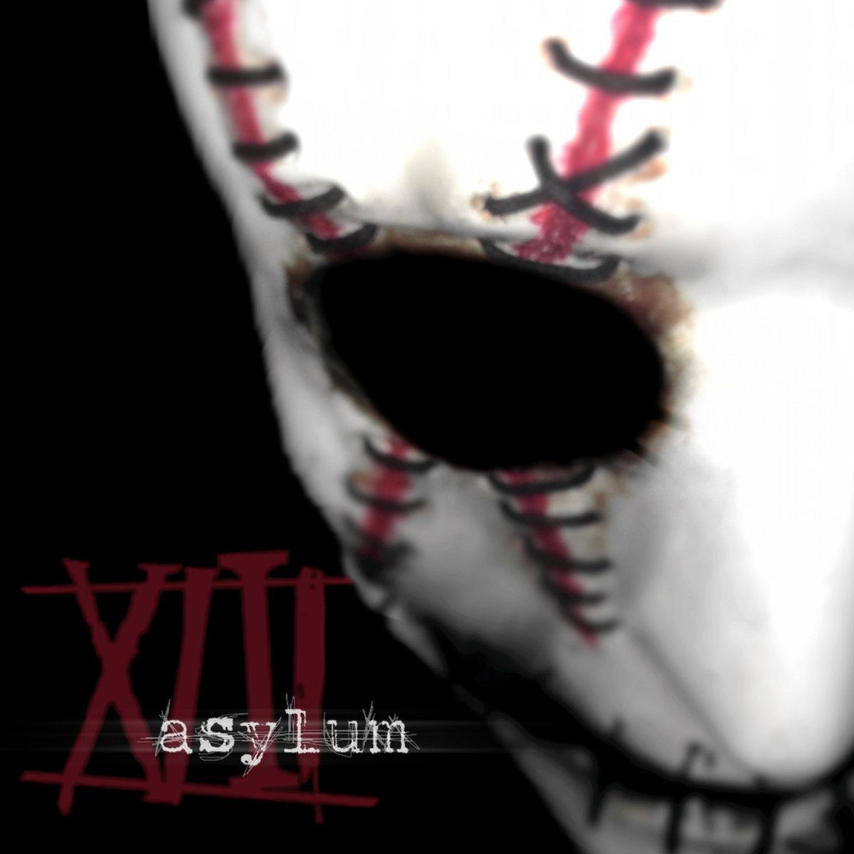XIII - Asylum -