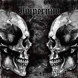 Imperium - Beneath the Ruins -