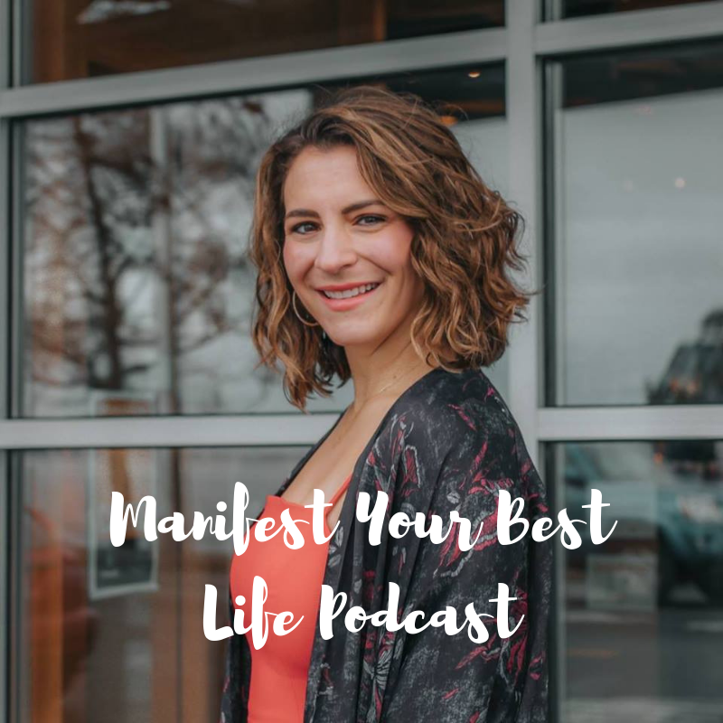 Manifest Your Best Life Podcast.png