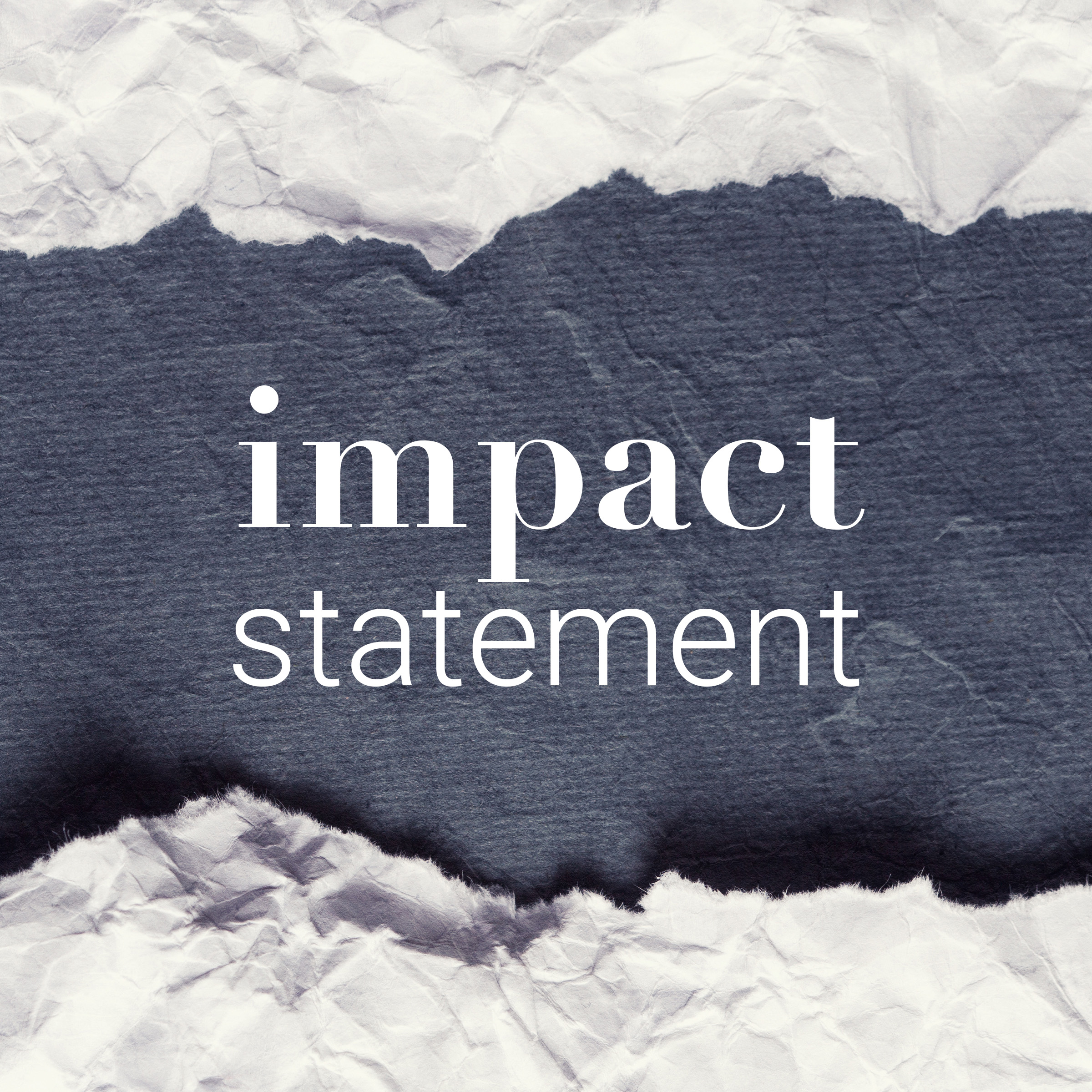 Impact statement - When a crime ends in a conviction, the victims or their families are often allowed to give a statement to the court about the impact of the crime on their lives. But when these life altering events go unsolved, do not end in a conviction, or aren't crimes at all, the victims and their families do not have this opportunity. The stories on this podcast are their Impact Statements.