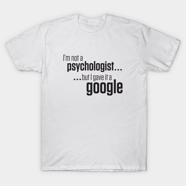 """I'm not a psychologist… but I gave it a google"" - White"