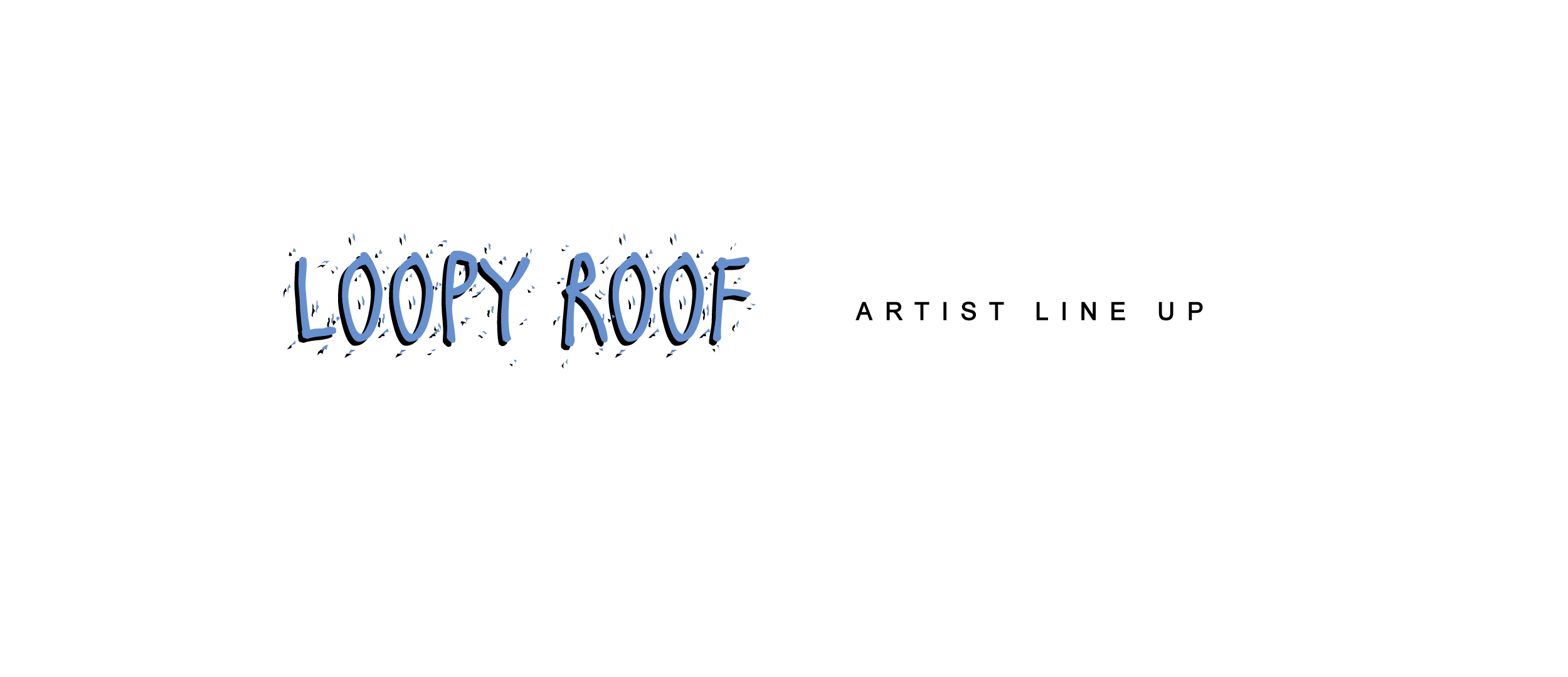 LOOPY-ROOF-WEB-ARTIST-LINE-UP.png