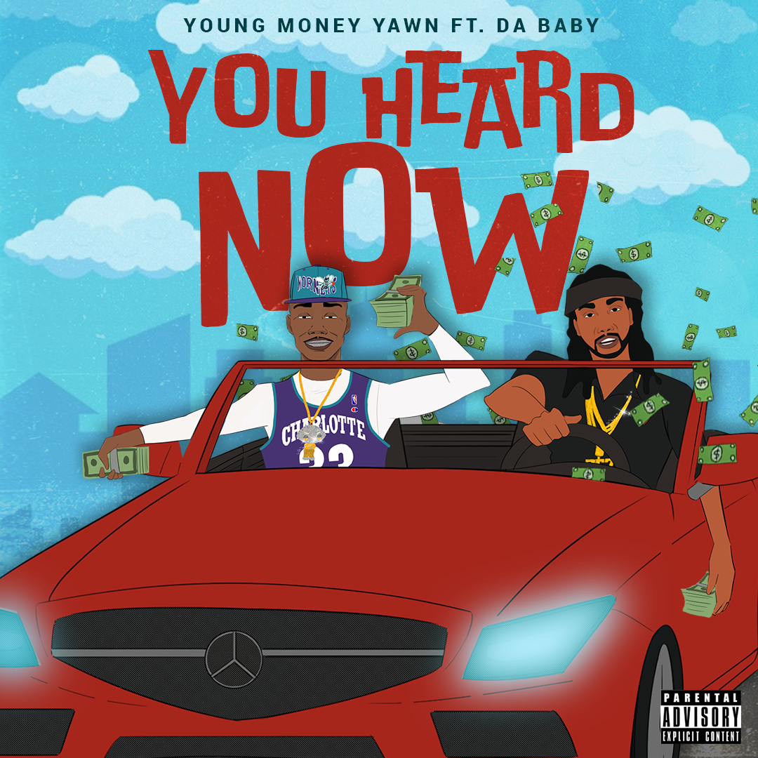 You Heard Now ft. Da Baby - available now