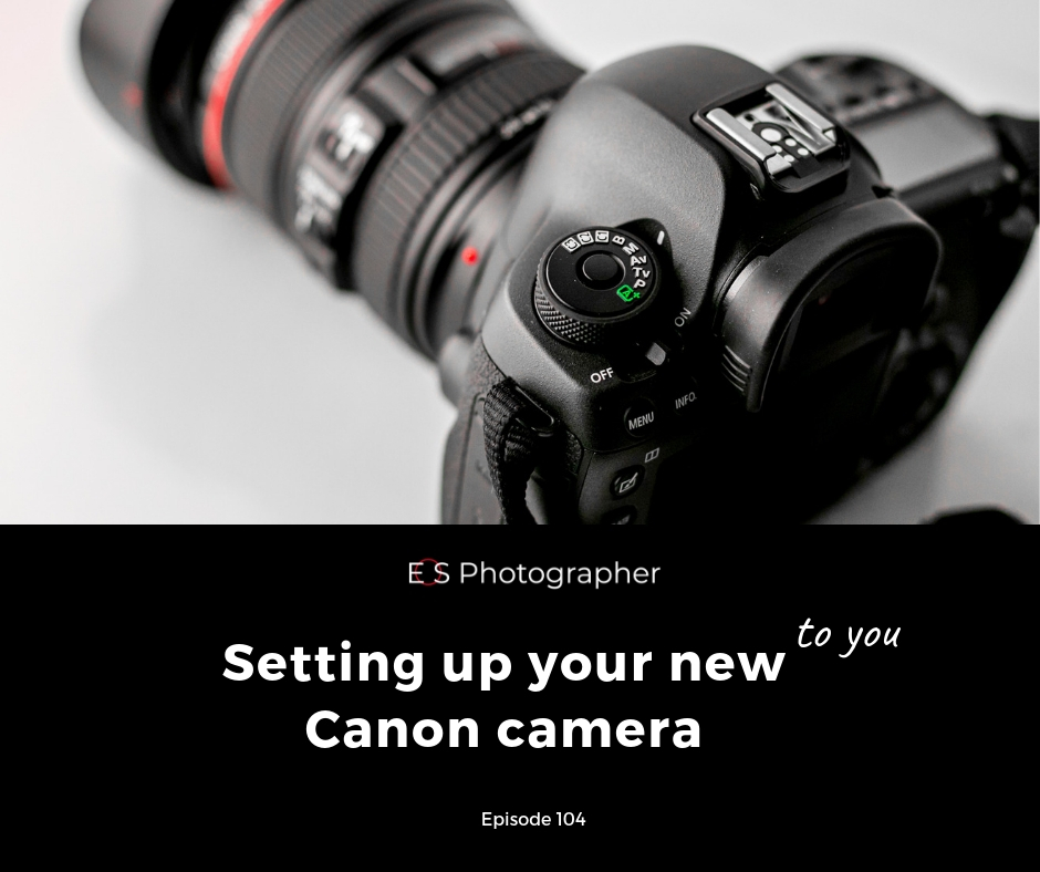Setting_up_your_new_Canon_camera.jpg