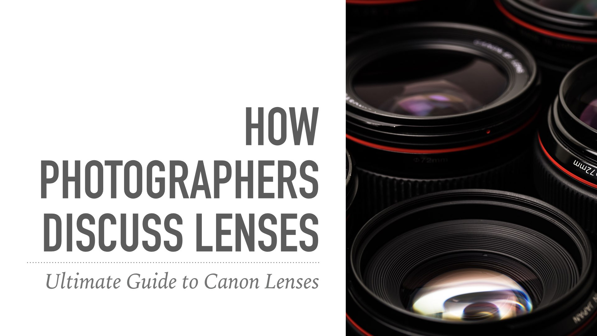 Guide to Canon Lenses.009.jpeg