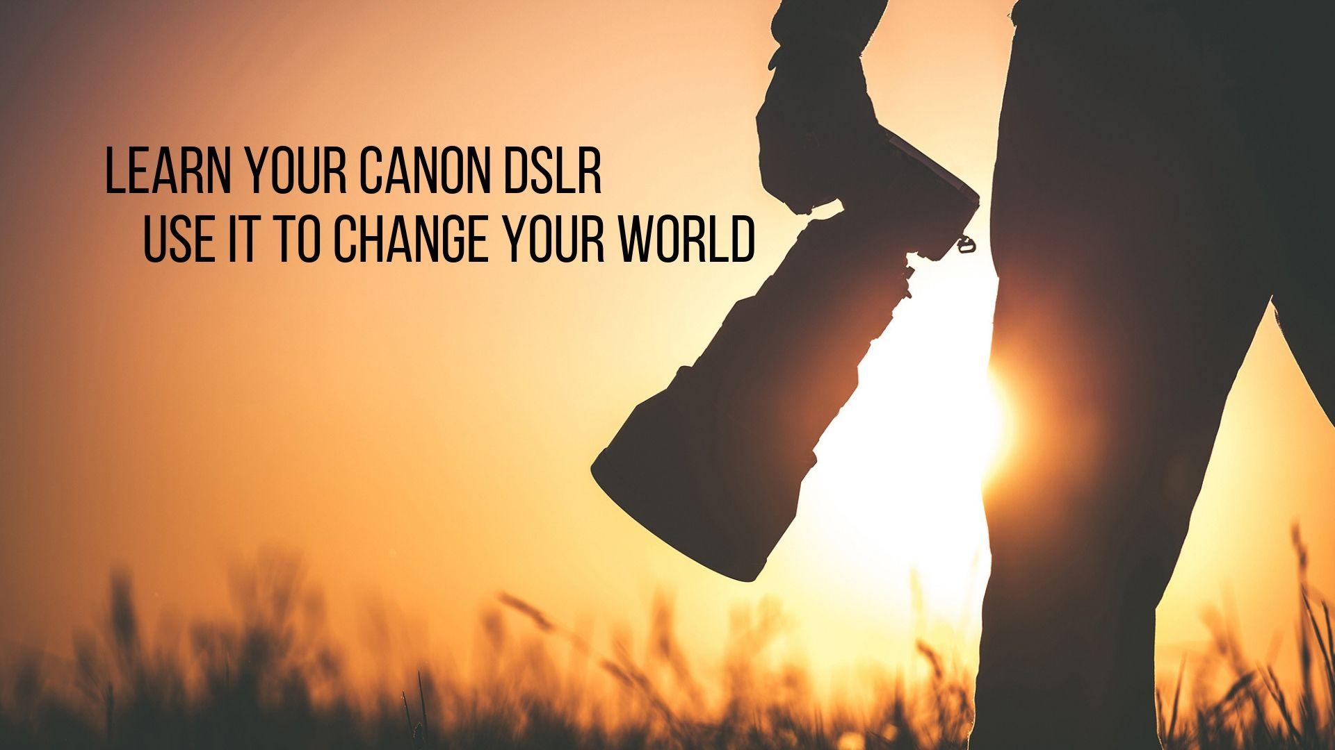 LearnYourCanonDSLR1.jpg