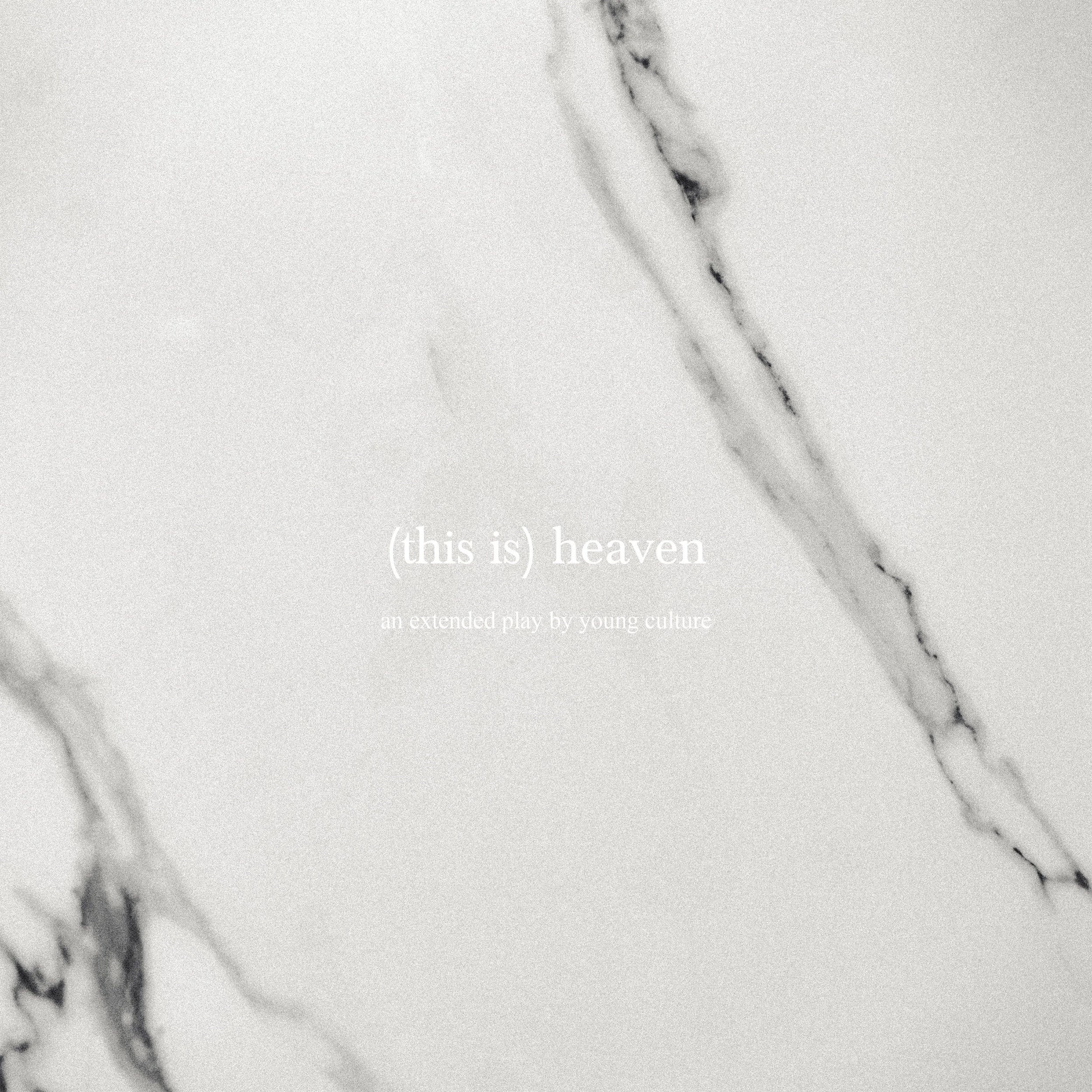 Young Culture - (This Is) Heaven  P/E/M/CW
