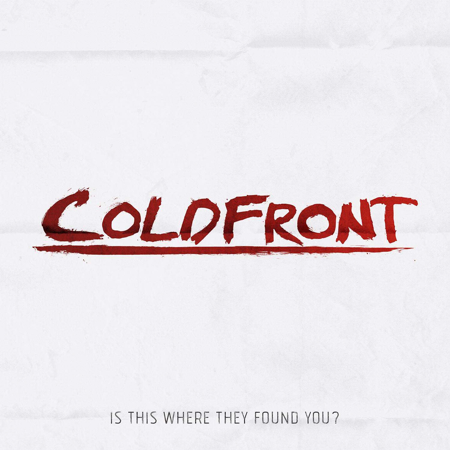 Coldfront - Is This Where They Found You?  P/E/M/CW
