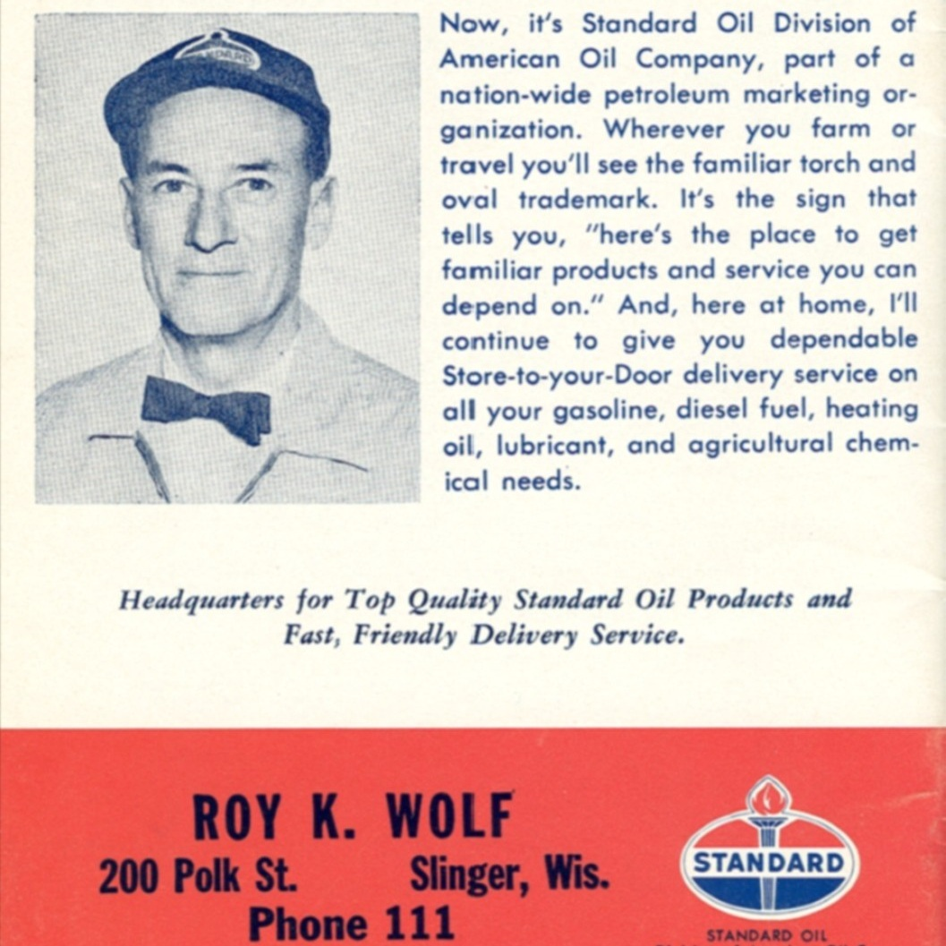 1941 - Roy & Laura move to Slinger, Wisconsin, where Roy became a Standard Oil agent.