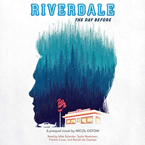 RiverdaleTheDayBefore.jpg