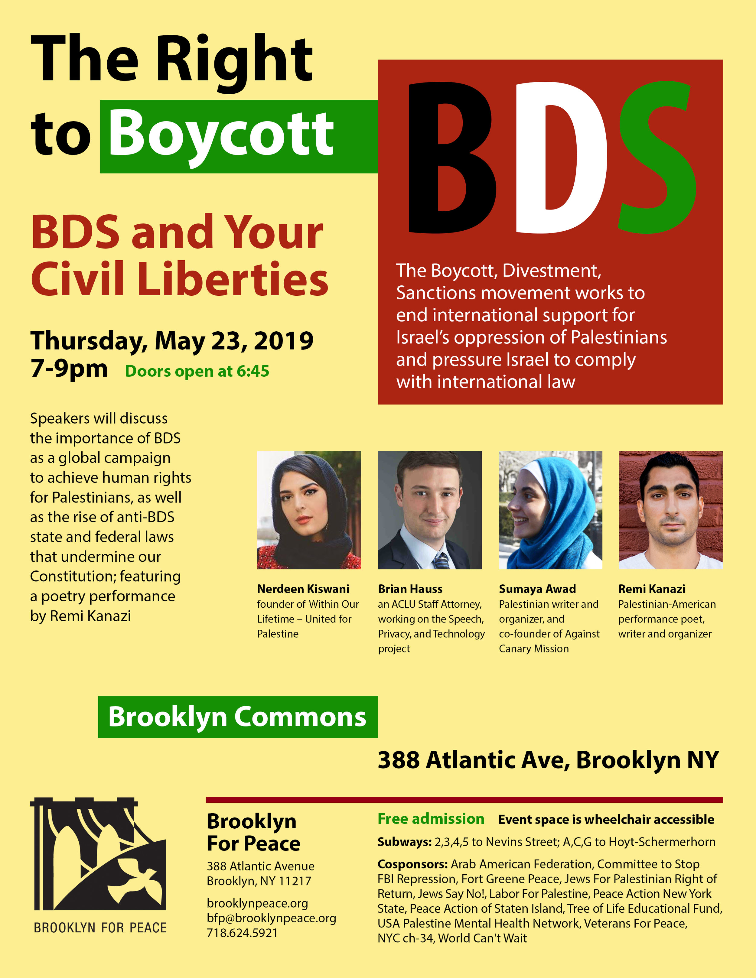 "On Thursday May 23, WOL Chair Nerdeen Kiswani spoke at an event organized by Brooklyn For Peace on ""The Right to Boycott: BDS and Your Civil Liberties"" alongside poet Remi Kanazi, writer and organizer Sumaya Awad and ACLU staff attorney Brian Hauss. -"