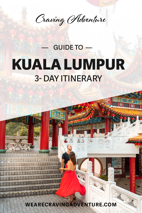 A guide to Kuala Lumpur - 12 best places to see in KL, a 3-day itinerary