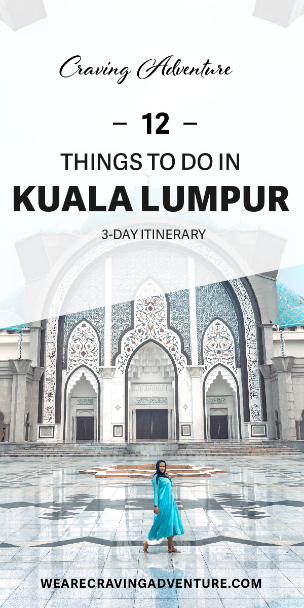 A guide to Kuala Lumpur - 12 must do things in KL and a 3 day itinerary