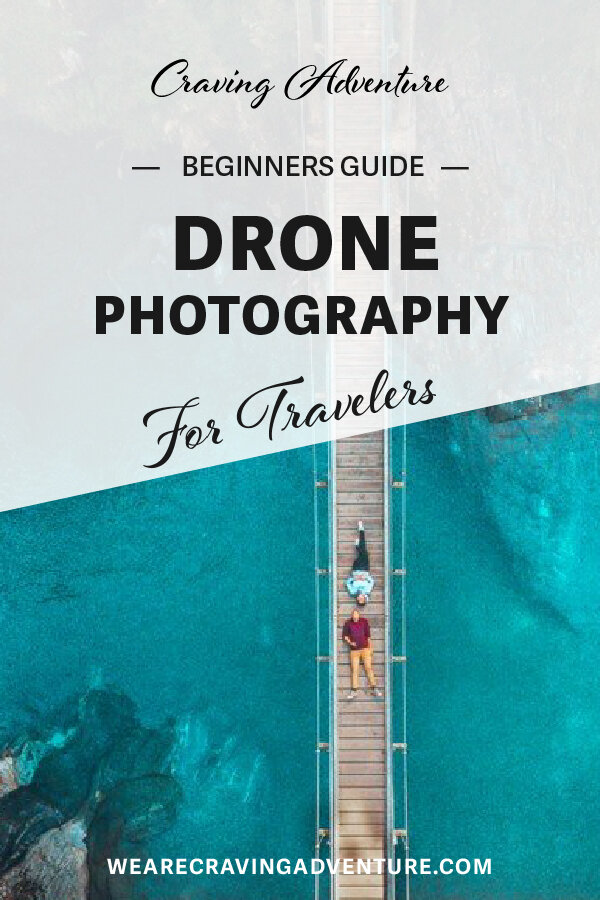 beginners guide to drone photography for travel