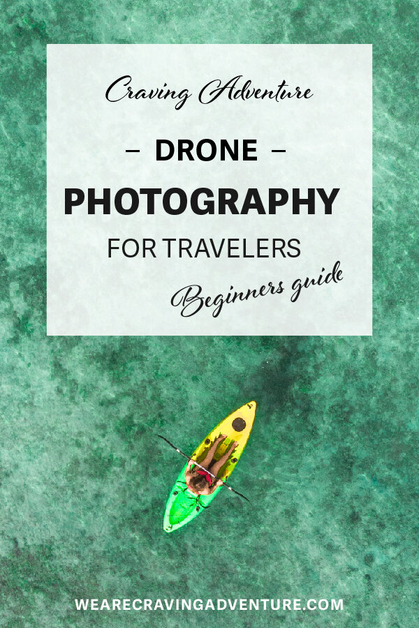a travellers beginner guide to drone photography