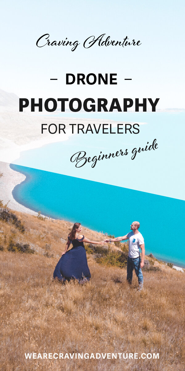 drone photography for travellers a beginners guide