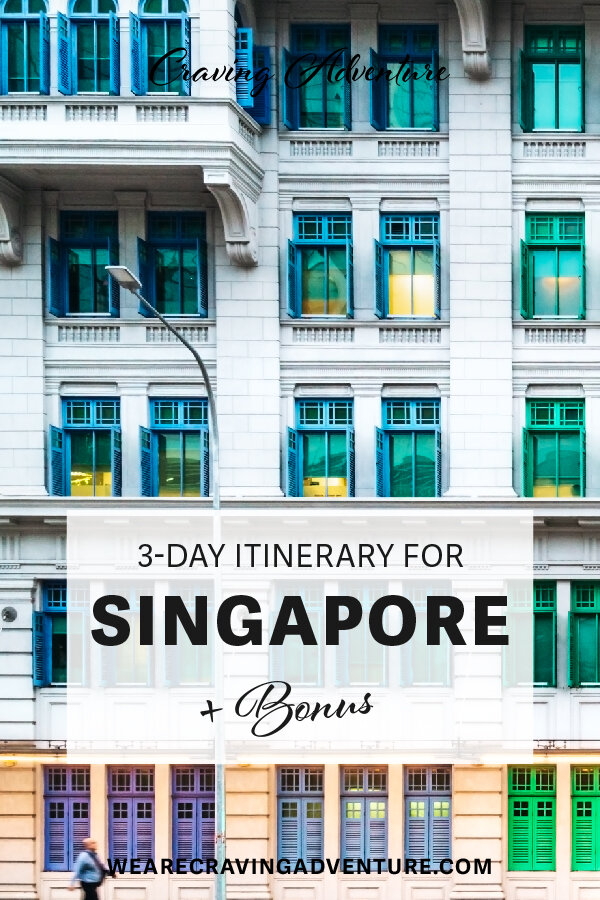 Singapore 3 day itinerary travel guide
