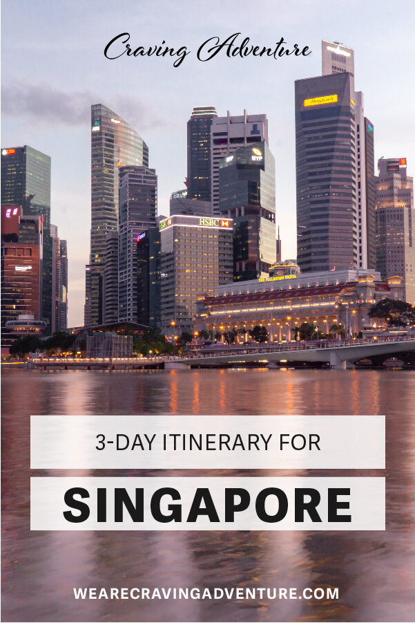 Singapore Travel 3 day itinerary Must Do