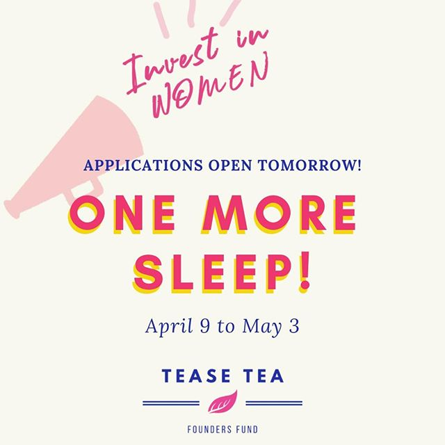 ⏰Set your alarms! Applications open tomorrow! All applicants will get access to mentorship resources. Everyone's a winner!🏆⁣ .⁣ TELL US!✏️⁣ What will you do with the funding if you are chosen as a finalist?⁣ .⁣ .⁣ .⁣ .⁣ .⁣ #teasetea #womenfounders #womenCEOproject #empowerwomen #womensupportwomen #girlsjustwannahavefunds #femaleempowerment #equality #letsdobetter #investinwomen