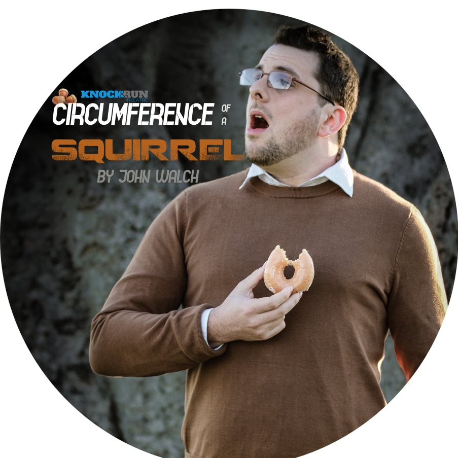 Circumference of a Squirrel - Knock and Run Theatre - Newcastle