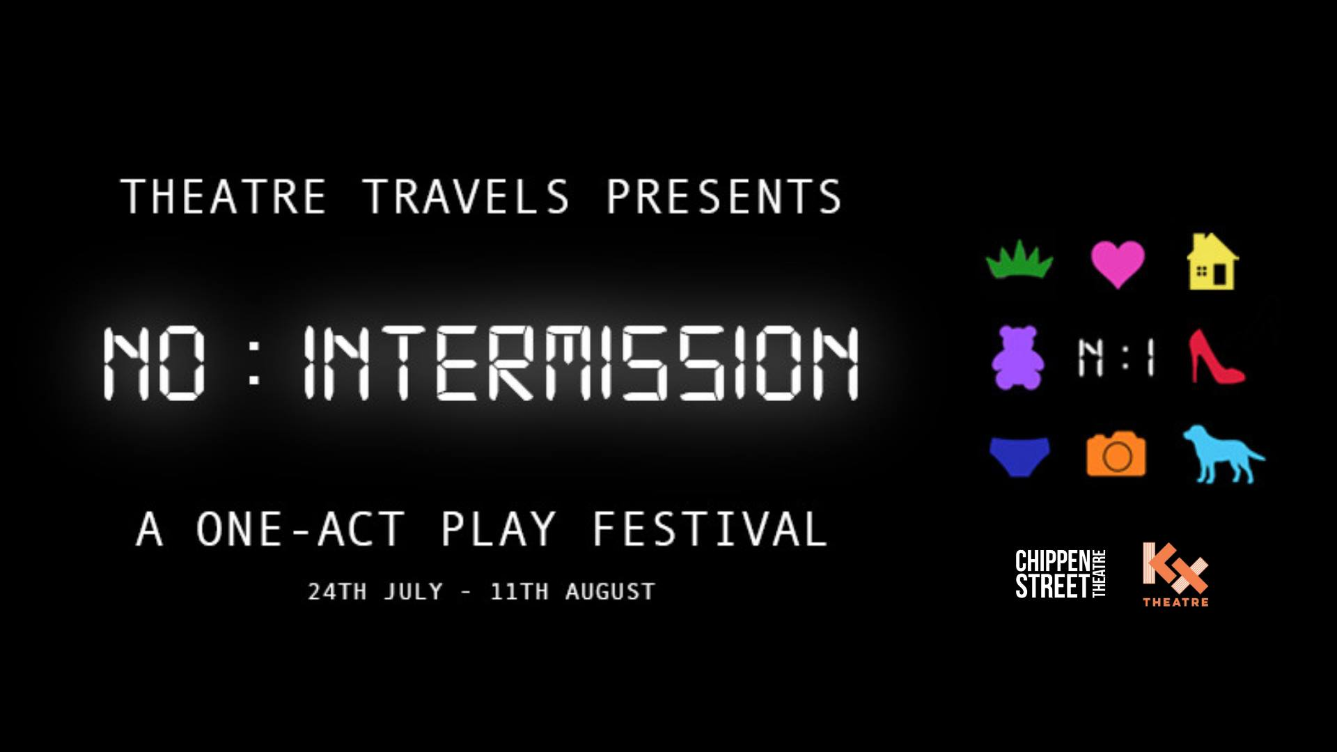 Infidelity & Enlightenment - Part of the No:Intermission One Act Play Festival.