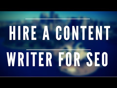 Hire A Content Writer For SEO