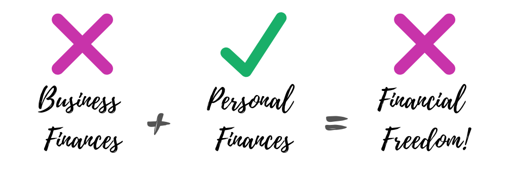 Personal finances are good, but business finances are bad, you won't reach financial freedom