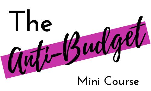 The Anti-Budget Mini Course