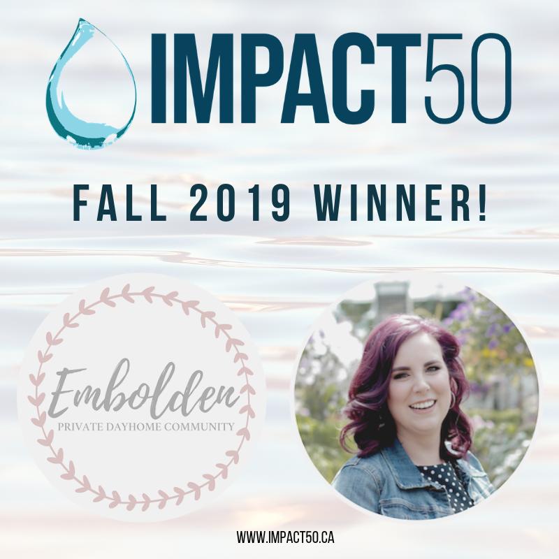 - FALL 2019 IMPACT50 WinnerDanielle Bourdin and Embolden Private Dayhome Community!