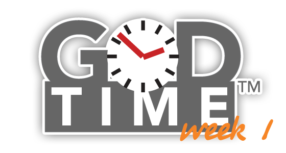 God Time Week 1
