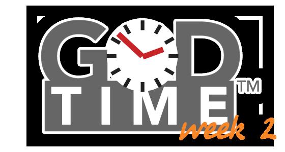 God Time Week 2