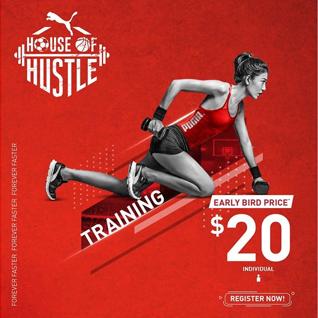 Train faster with us at PUMA HOUSE OF HUSTLE! 💪 💪 Register for early bird tickets now at WWW.PUMA-HOH.COM/SG