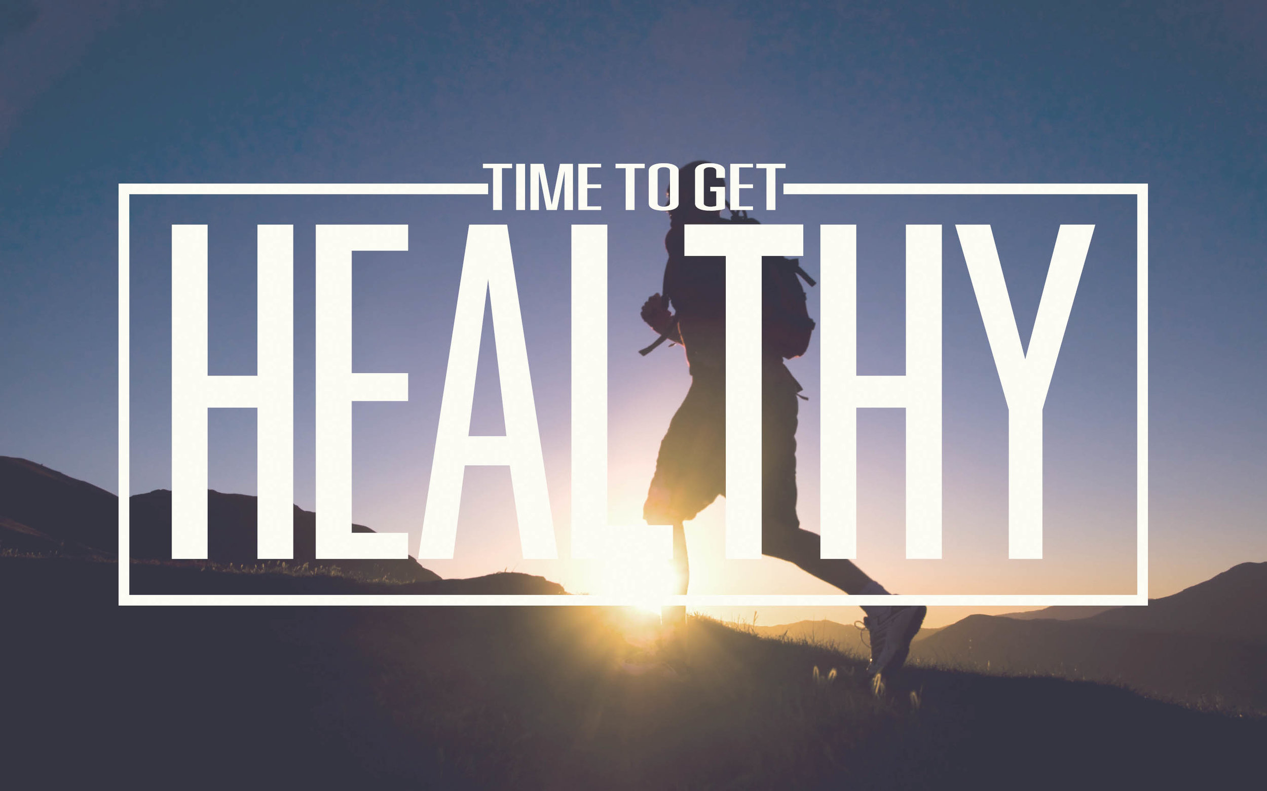 time to get healthy