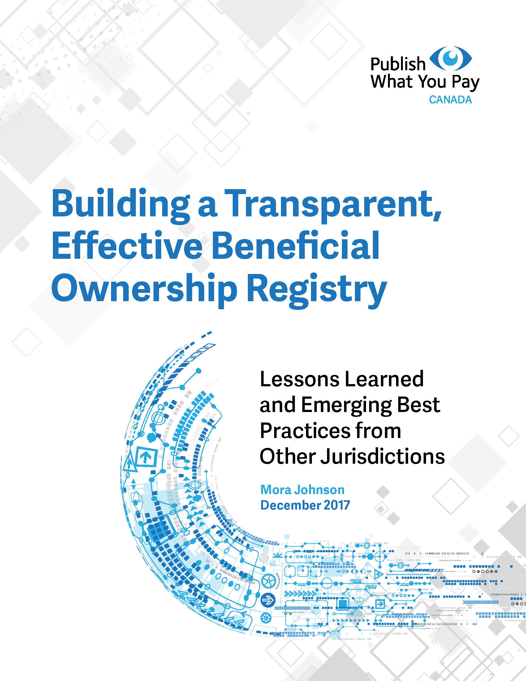 Building a Transparent, Effective Beneficial Ownership Registry - Publish What You Pay Canada, 2017